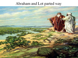 Abraham and Lot parted way