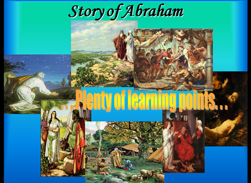 Many lessons from Abraham