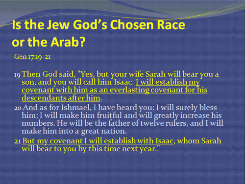 Is the Jew God's Chosen Race or the Arab?