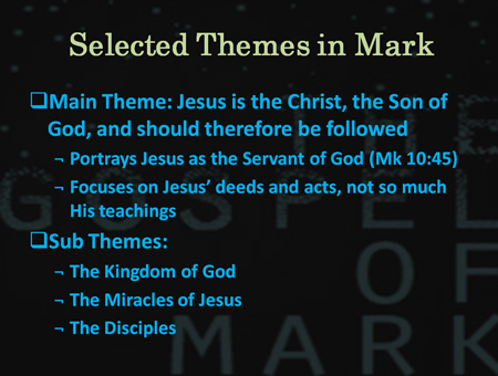 Selected Themes of the Gospel