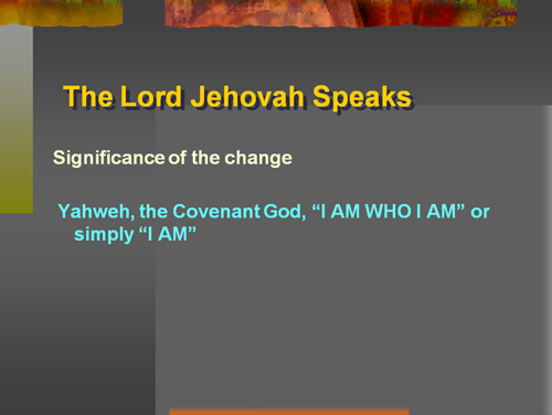 Significant Change in the Name of God
